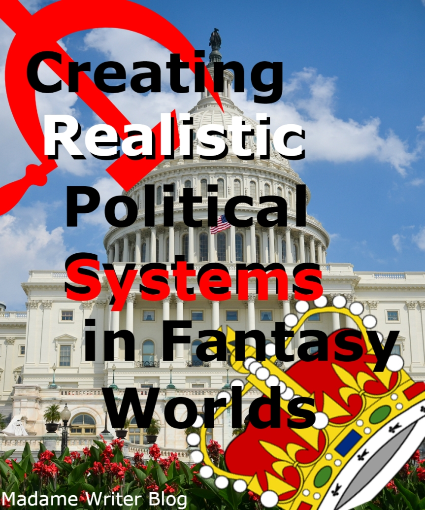 Creating Realistic Political Systems in FantasyWorlds