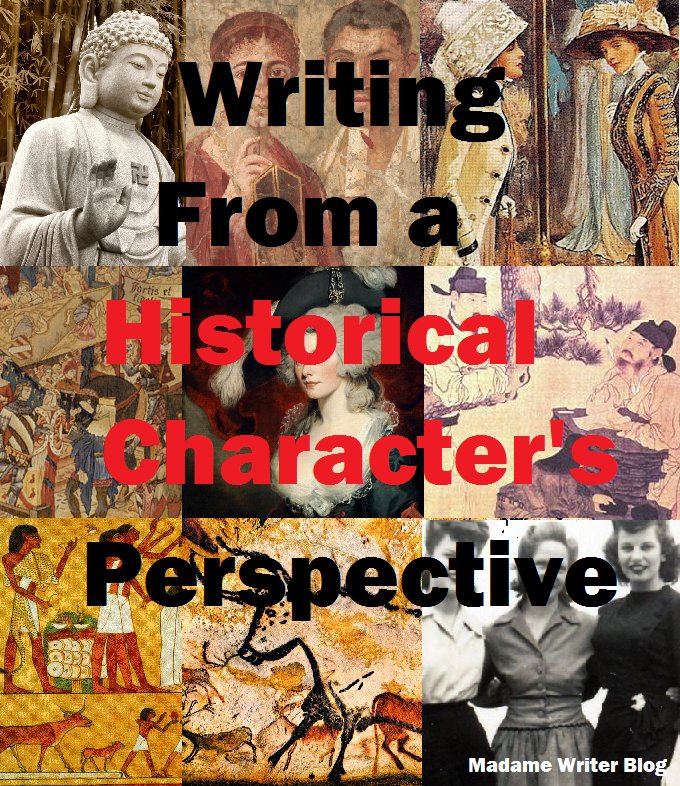 Writing From a Historical Character's Perspective