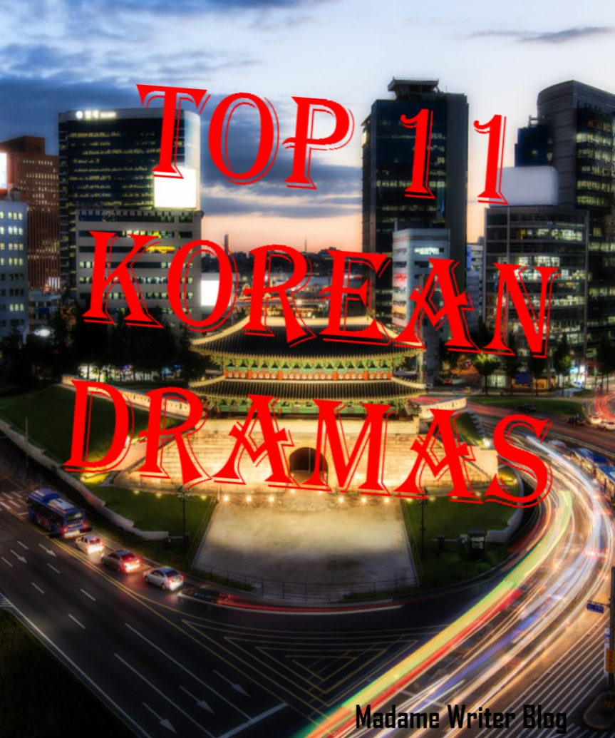 Top 11 Korean Dramas