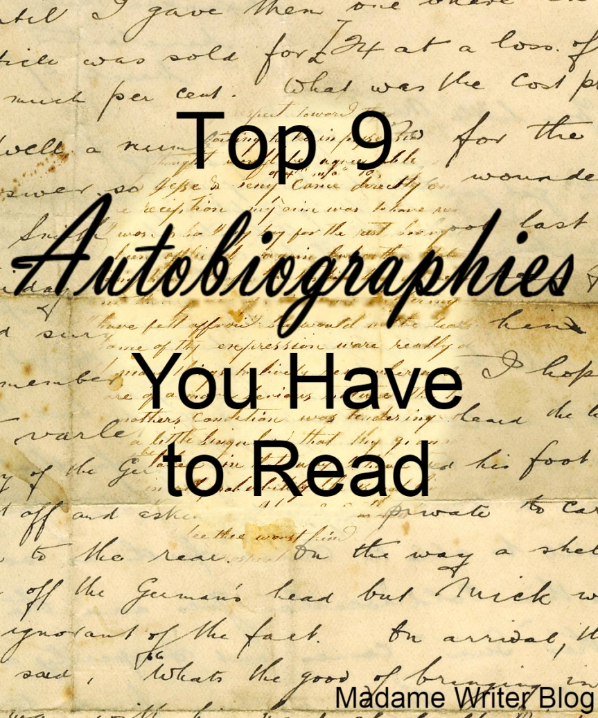 Top 9 Autobiographies You Have to Read