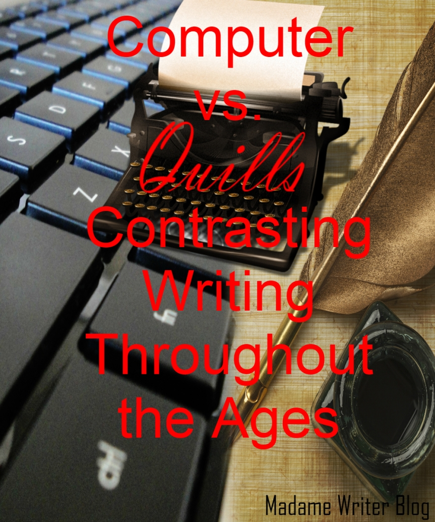 Computer vs. Quill: Contrasting Writing Throughout the Ages