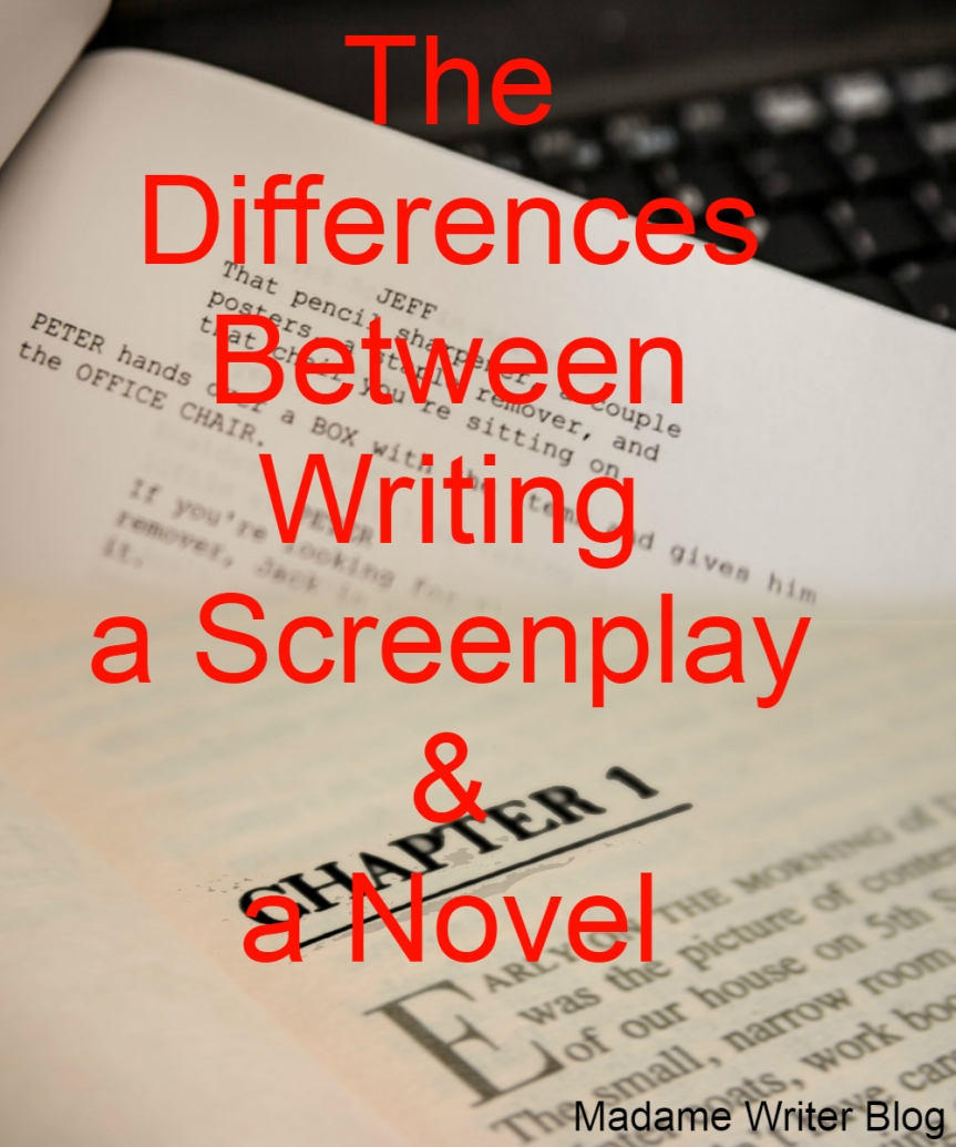 The Differences Between Writing a Screenplay & a Novel