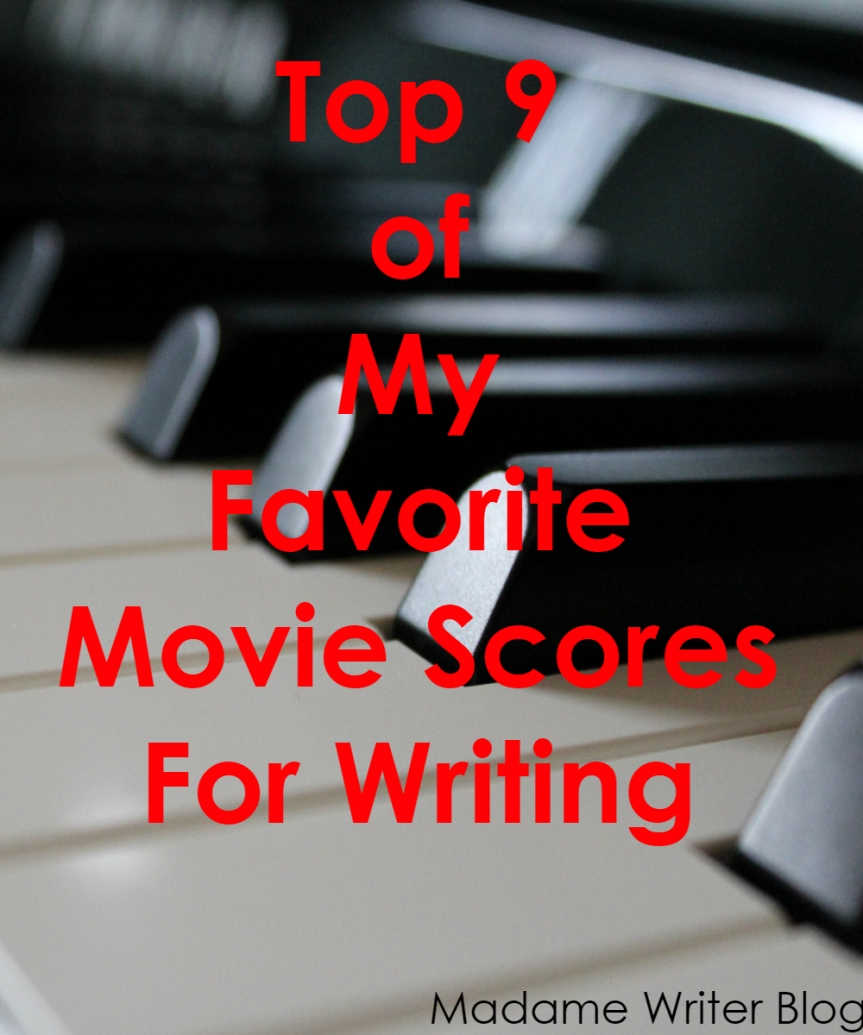 Top 9 of My Favorite Movie Scores For Writing