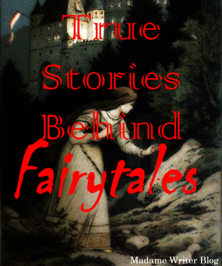 True Stories Behind Fairytales