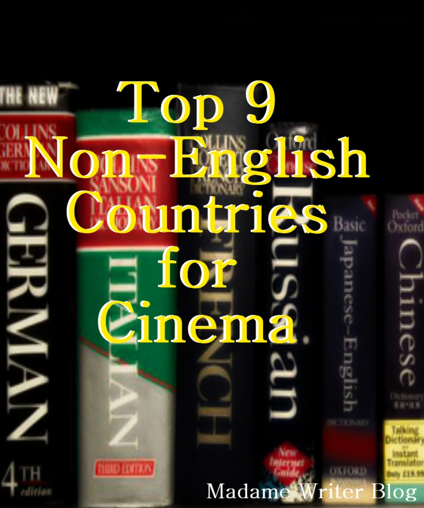 Top 9 Non-English Countries forCinema