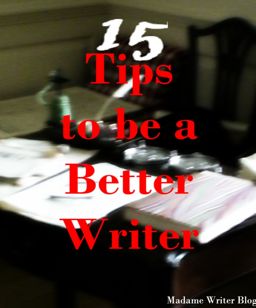15 Tips to be a Better Writer