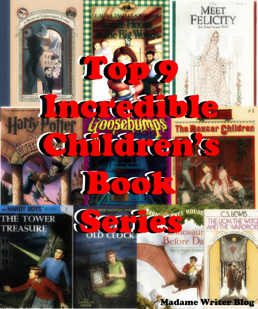 Top 9 Incredible Children's Book Series