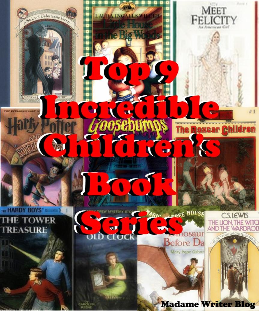 Top 9 Incredible Children's BookSeries
