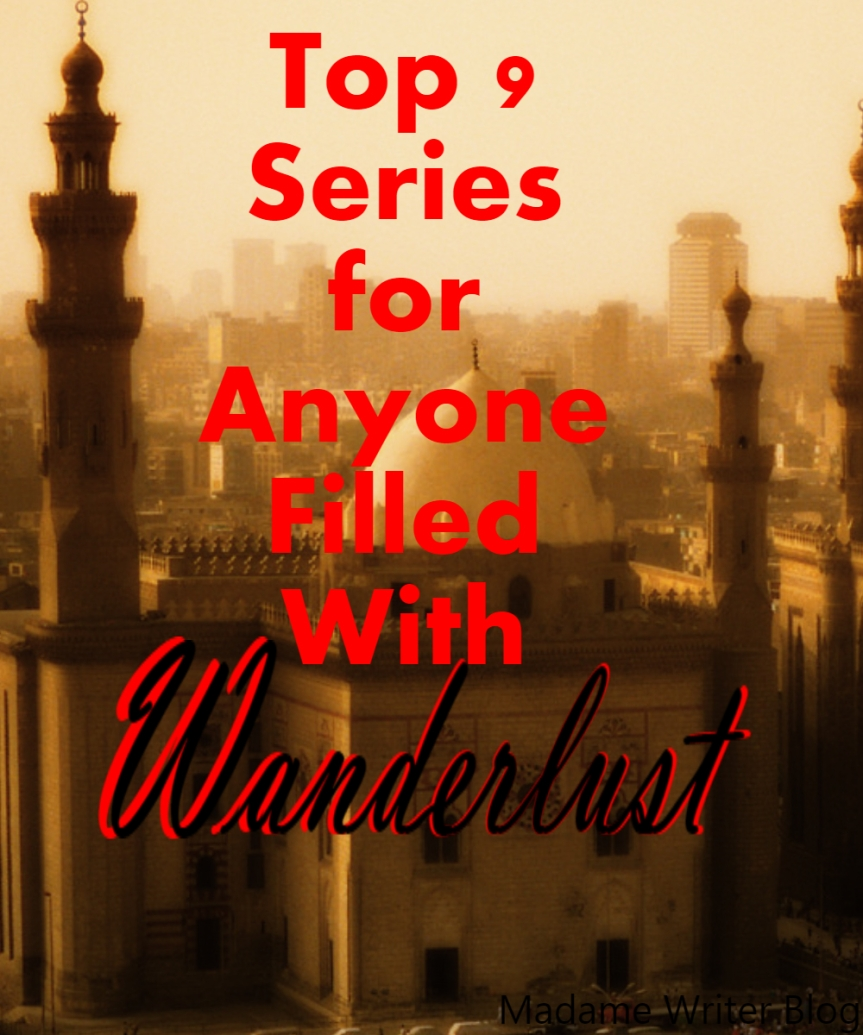 Top 9 Series for Anyone Filled WithWanderlust
