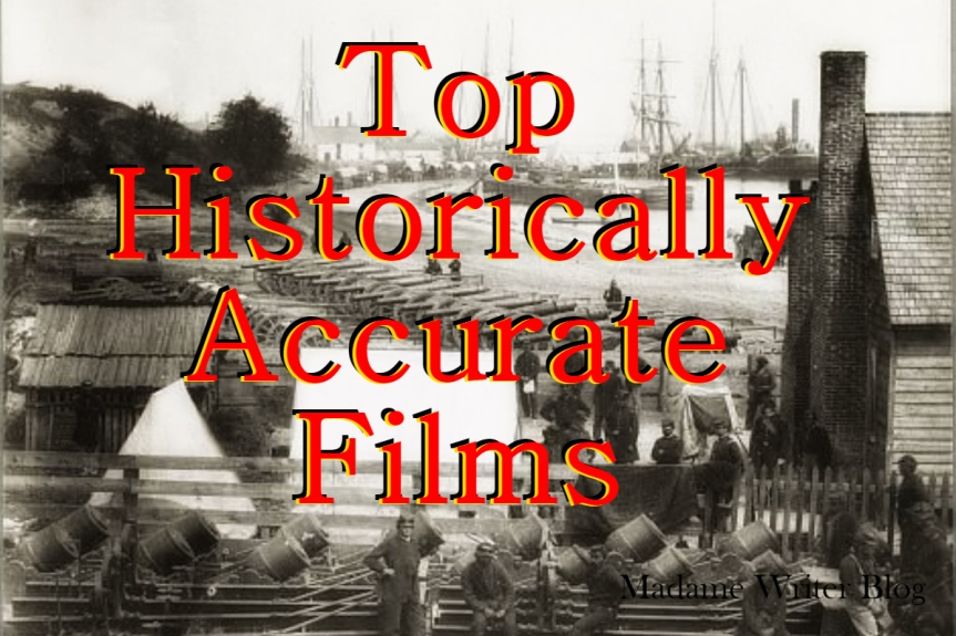 Top Historically Accurate Films