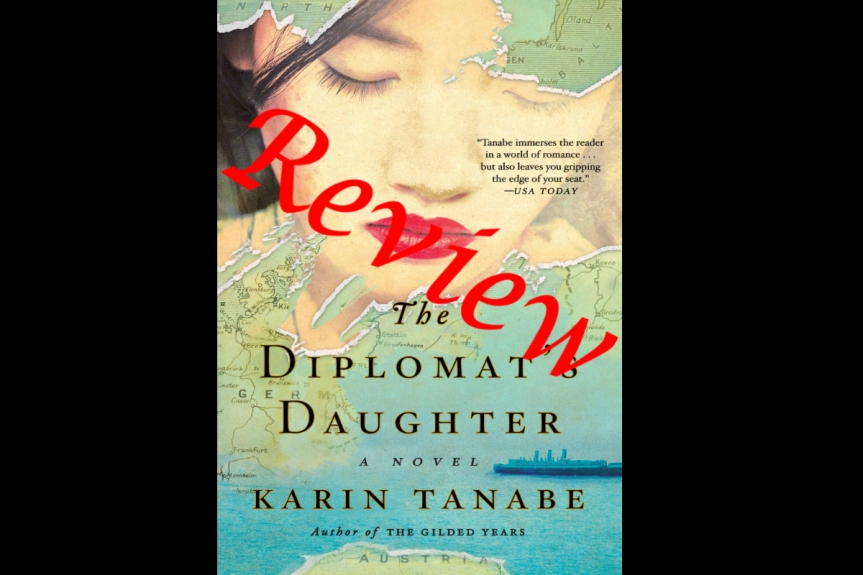 Book Review: The Diplomat's Daughter by Karin Tanabe