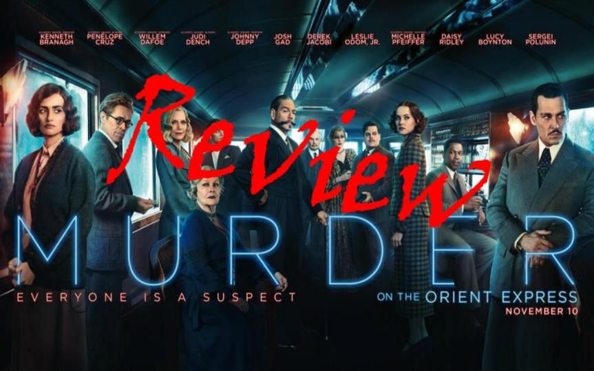 Movie Review: Murder on the OrientExpress