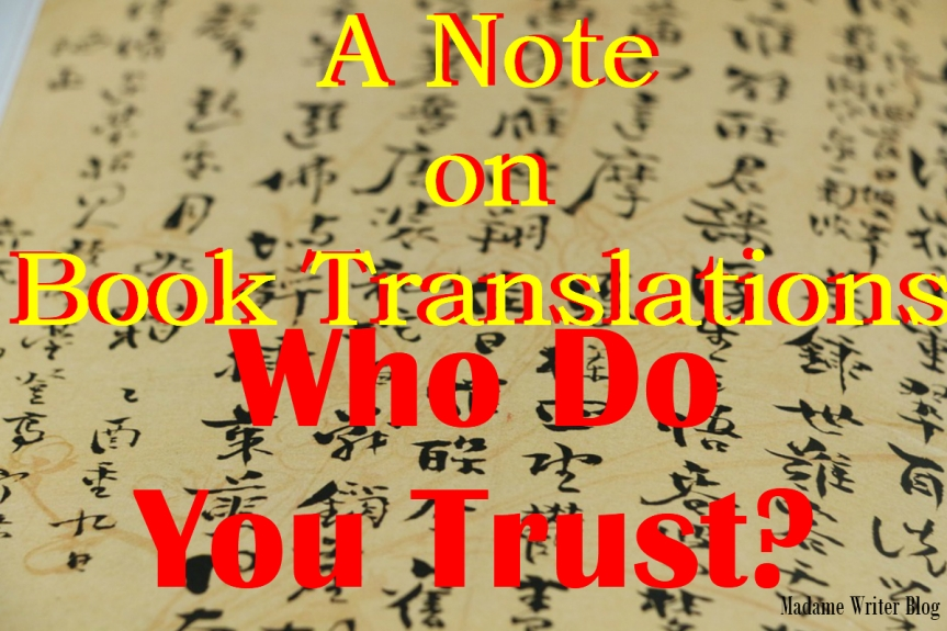 A Note on Book Translations: Who Do YouTrust?