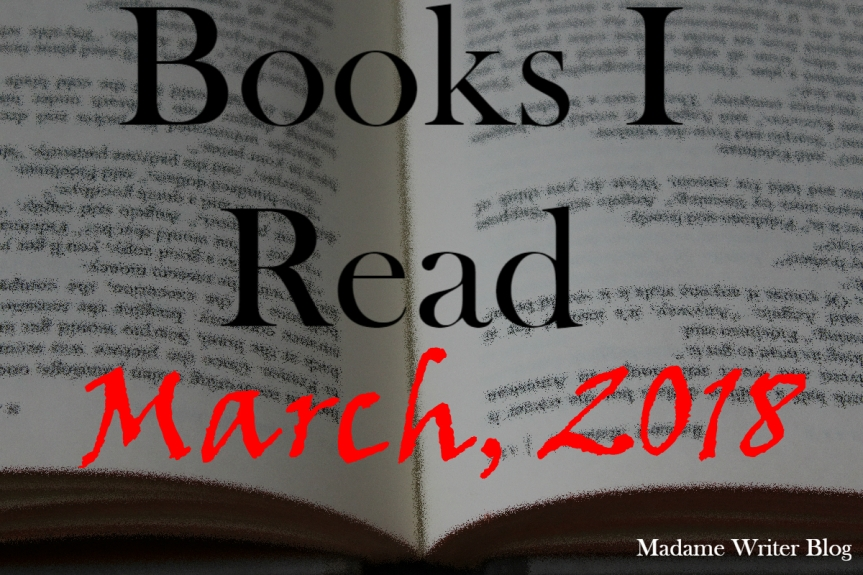 Books I Read March, 2018