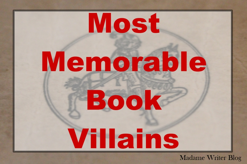Most Memorable Book Villains