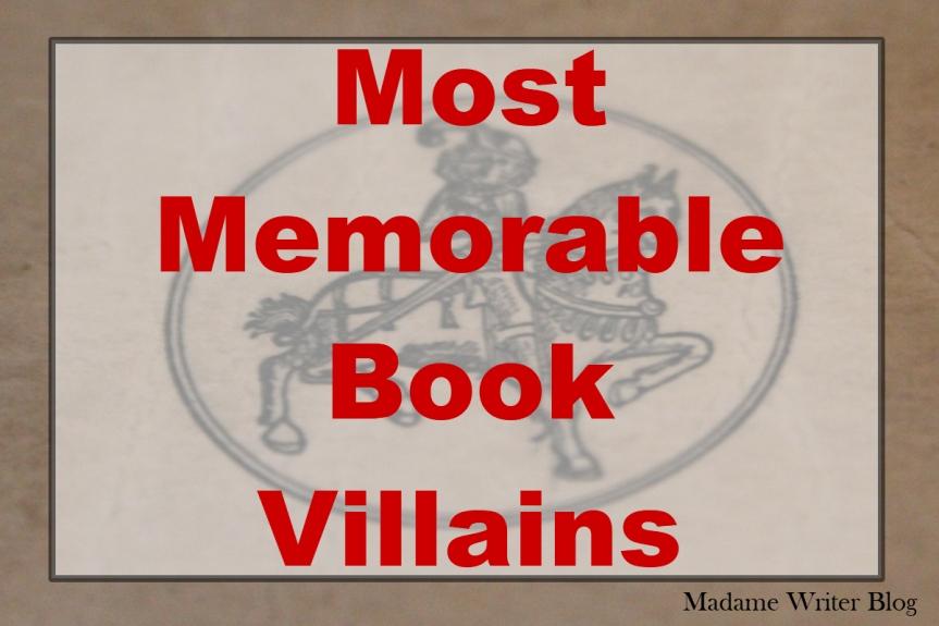 Most Memorable BookVillains