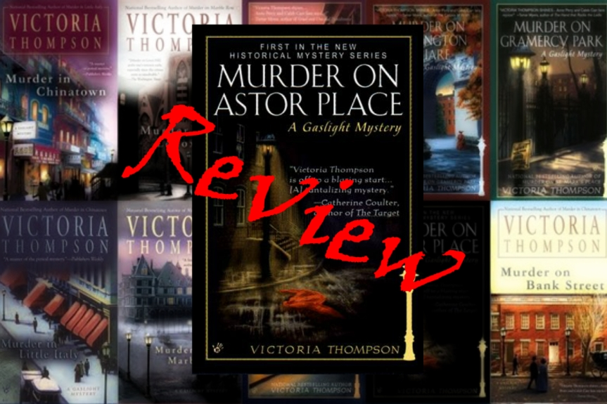 Book Series Review: The Gaslight Mysteries (and my dos and don'ts for aseries)