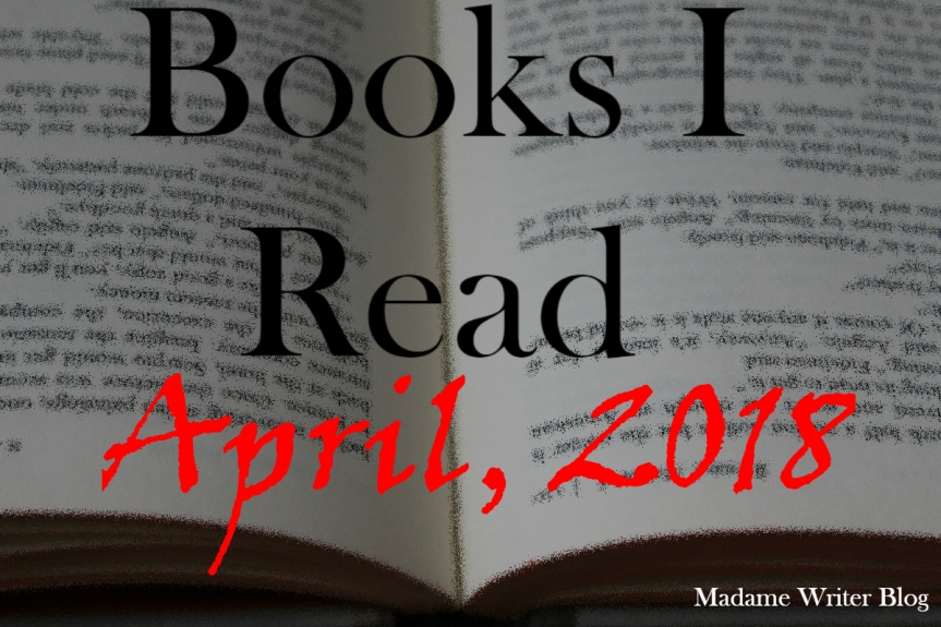 Books I Read April, 2018