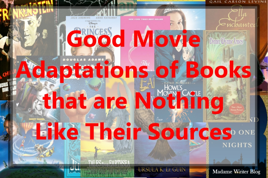 Good Movie Adaptations of Books that are Nothing Like Their Sources