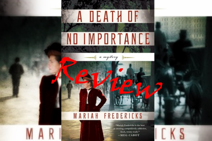 Book Review: A Death of No Importance