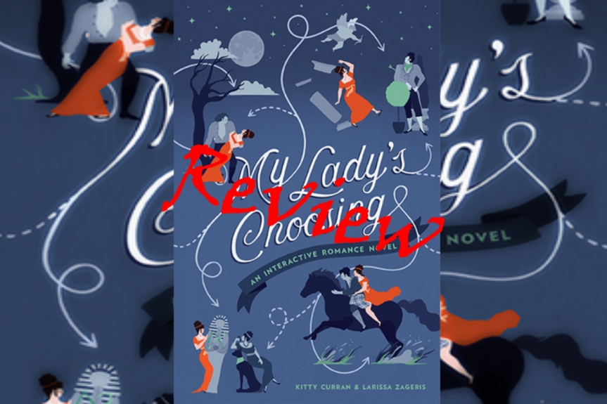 Book Review: My Lady's Choosing (a.k.a., the most aggravating book I have ever read)