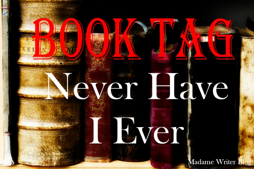 Book Tag: Never Have I Ever (Original Tag)