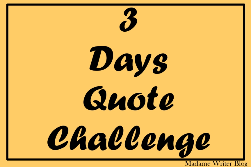3 Days Quote Challenge #2