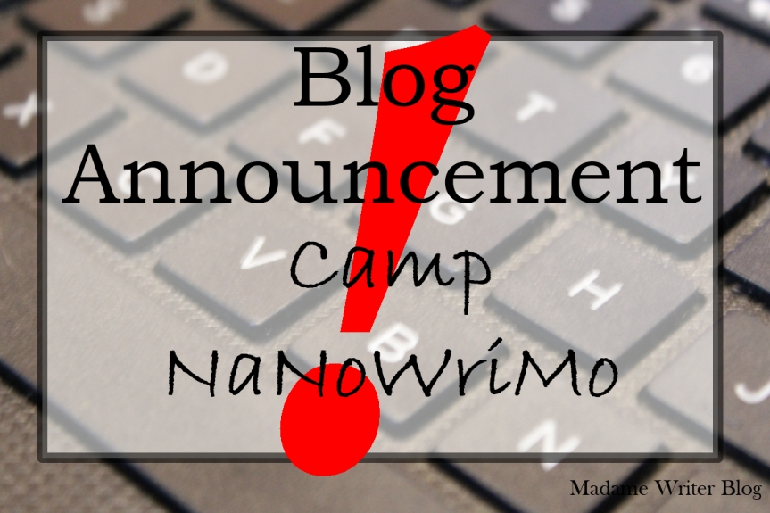 Blog Announcement: Camp NaNoWriMo 2018