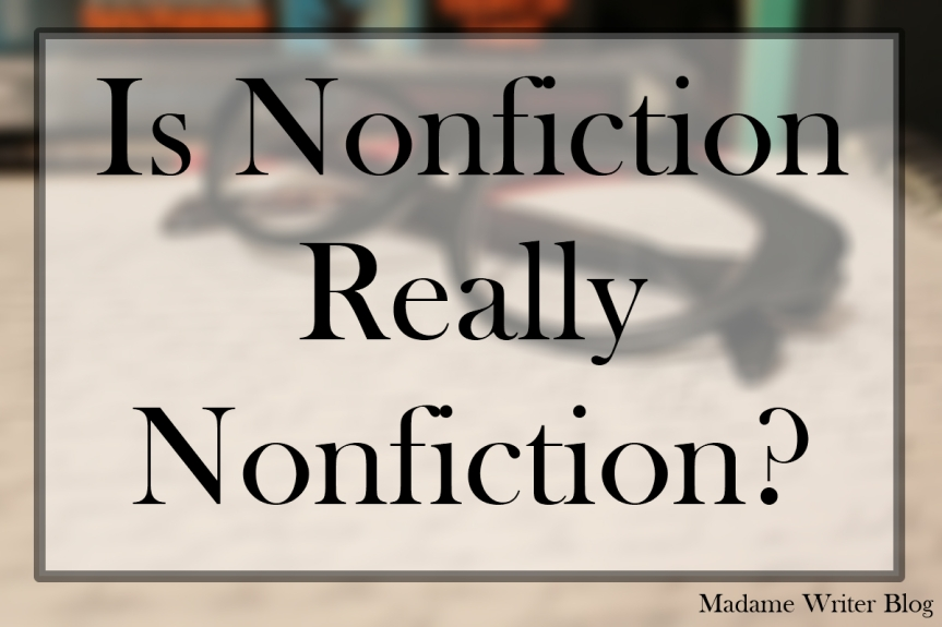 Is Nonfiction Really Nonfiction?