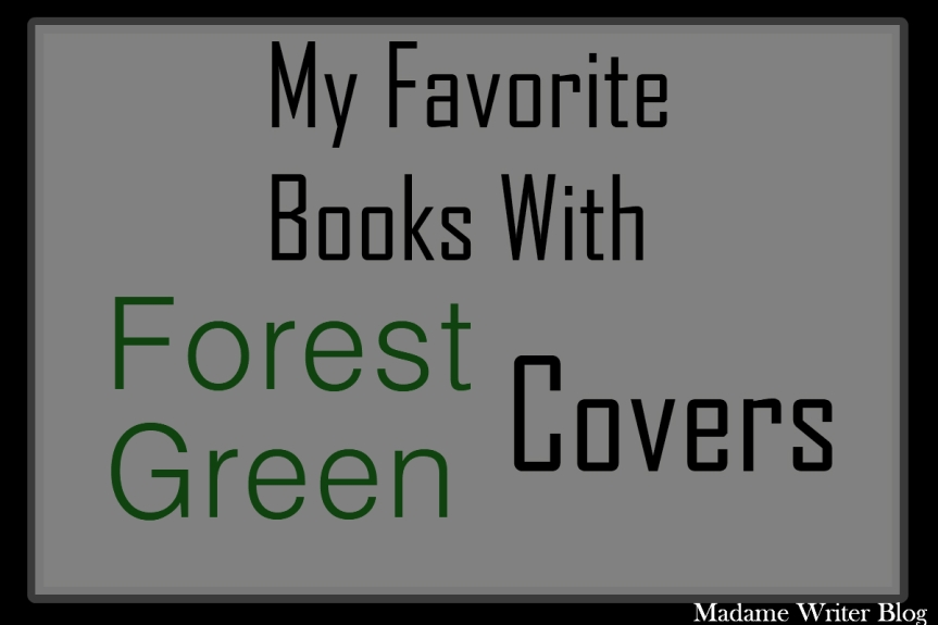 My Favorite Book with…Forest Green Covers