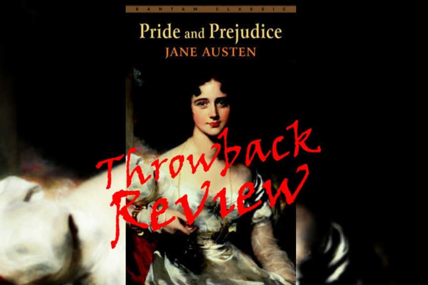 Throwback Book Review: Pride and Prejudice by Jane Austen