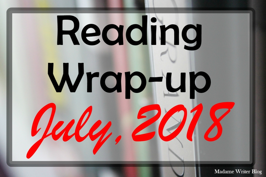 Reading Wrap-up July, 2018