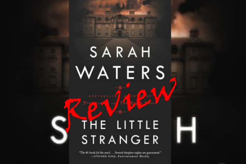 Book Review: The Little Stranger by Sarah Waters