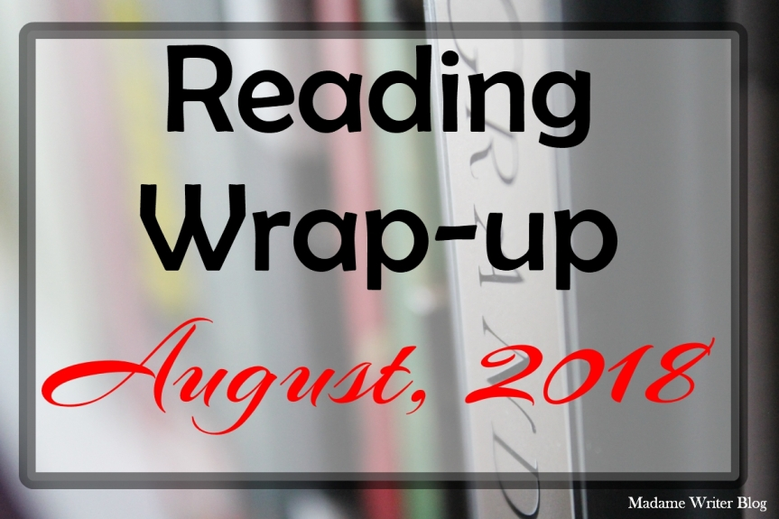 Reading Wrap-up: August, 2018