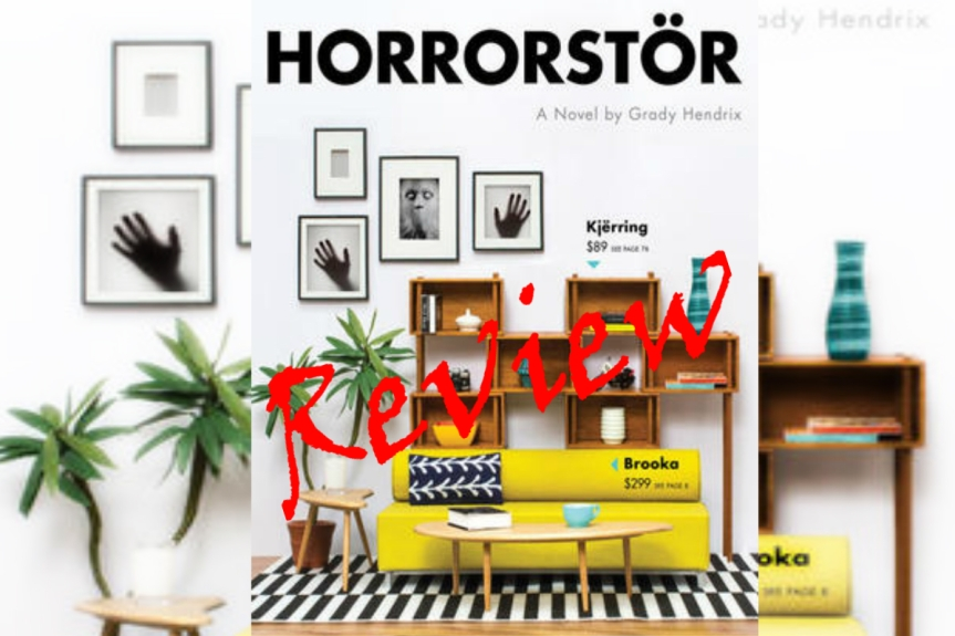 Book Review: Horrorstor by Grady Hendrix
