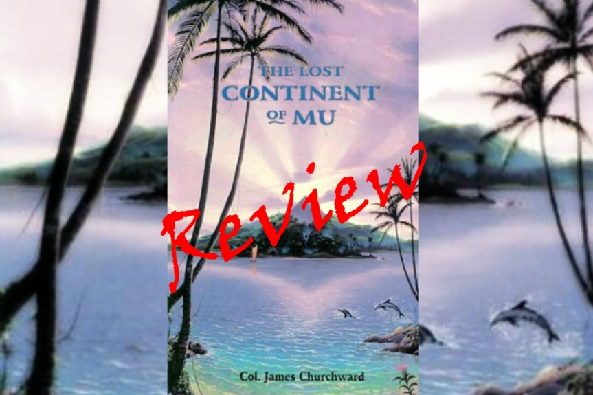 Book Review: The Lost Continent of Mu by James Churchward