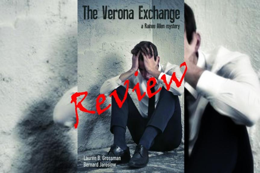 Indie Book Review The Verona Exchange by Lauren B. Grossman and BernardJaroslaw