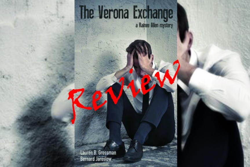 Indie Book Review The Verona Exchange by Lauren B. Grossman and Bernard Jaroslaw