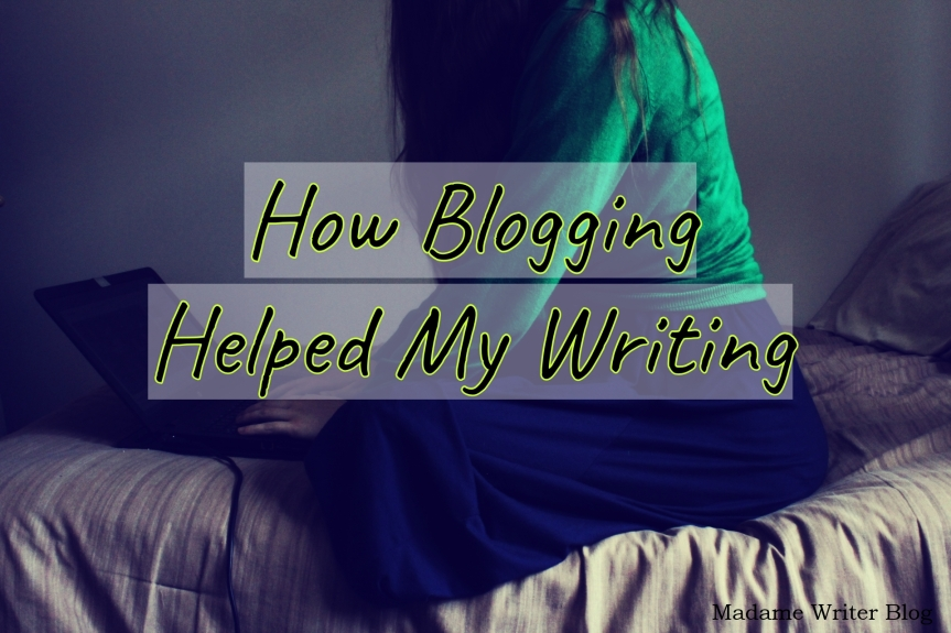 How Blogging Helped MyWriting