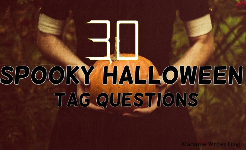 30 Spooky Halloween Tag Questions