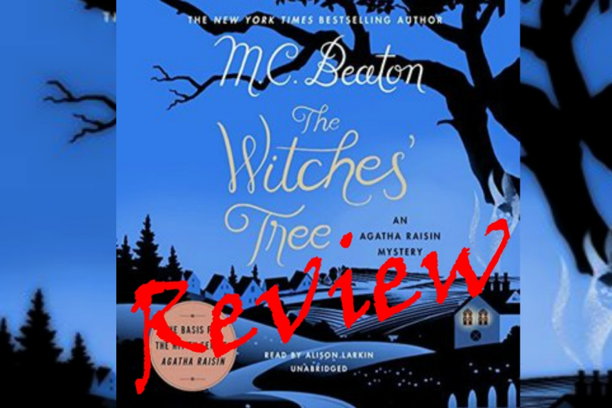 Book Review: The Witches' Tree by M.C.Beaton