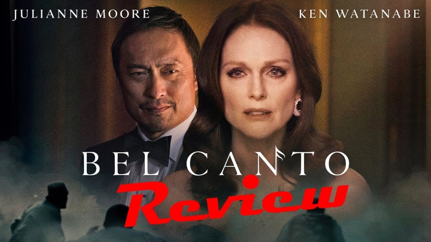 Movie Review: Bel Canto (2018)