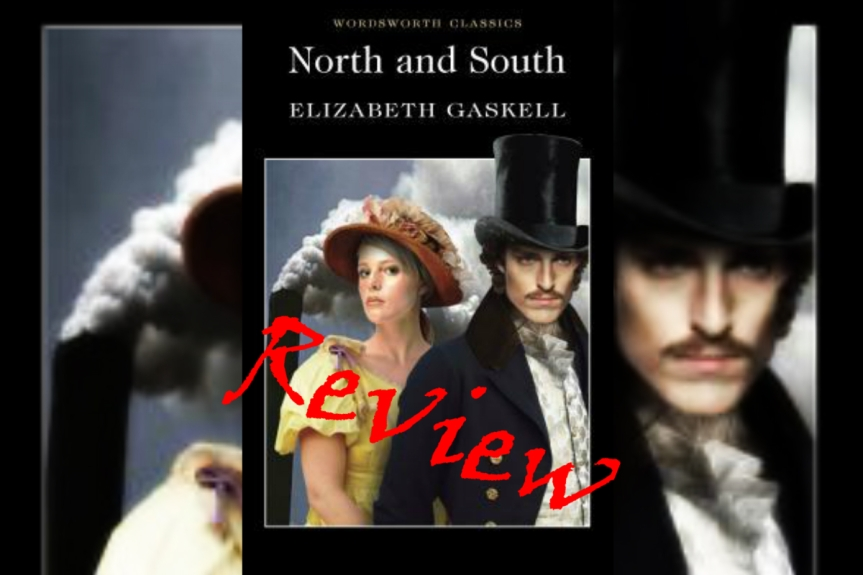 Throwback Book Review: North and South by Elizabeth Gaskell