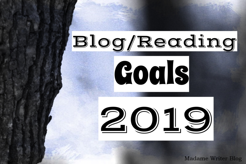 Blog/Reading Goals 2019