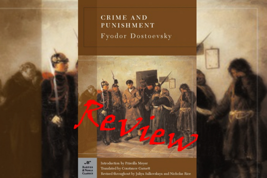Book Review: Crime and Punishment by Fyodor Dostoevsky