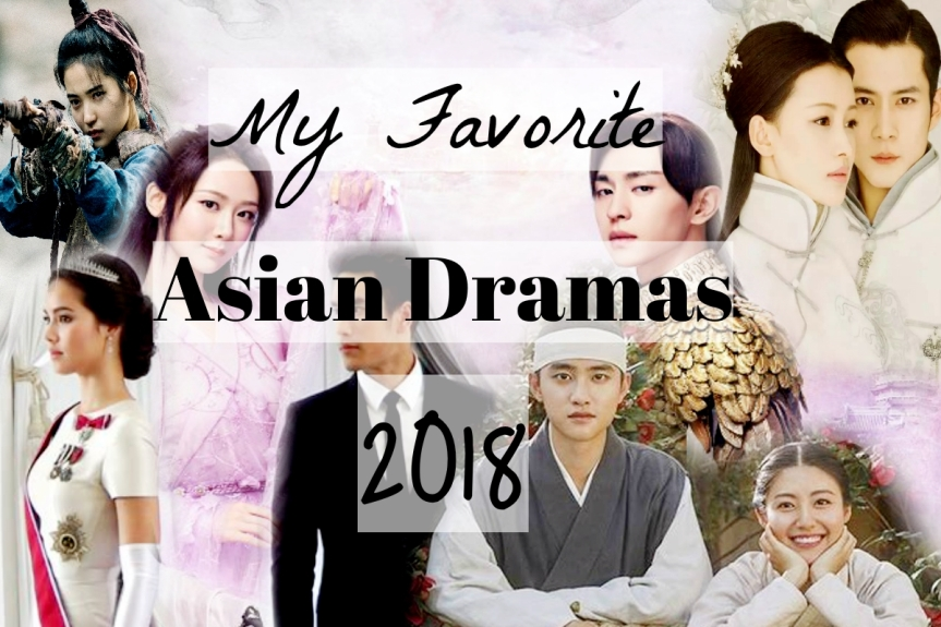 My Favorite Asian Dramas of 2018
