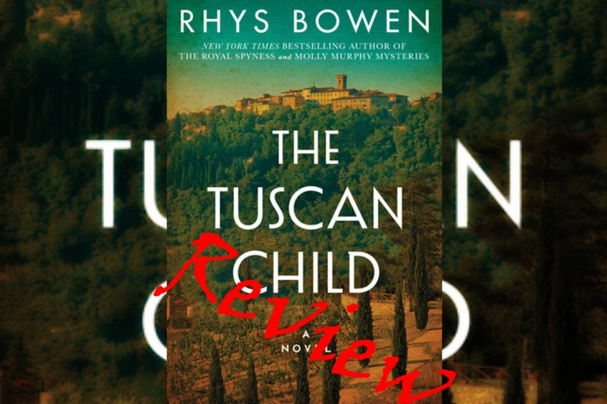 Book Review: The Tuscan Child by RhysBowen