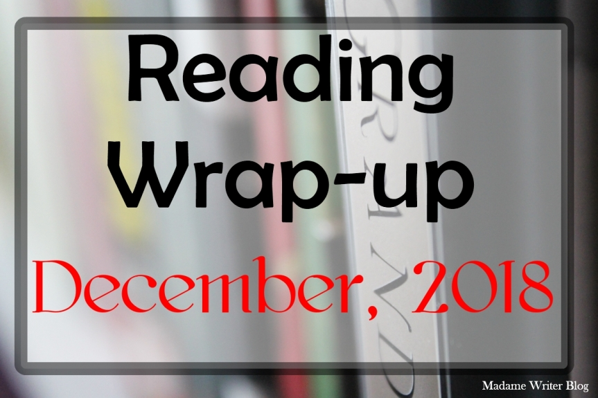 Reading Wrap-Up: December, 2018