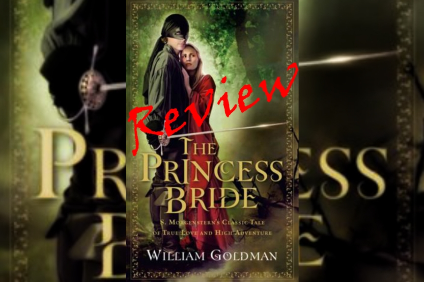 Book Review: The Princess Bride by WilliamGoldman