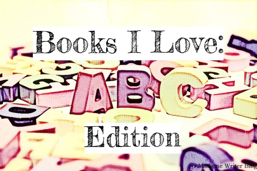 Books I Love: ABCEdition